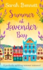 Summer at Lavender Bay (Lavender Bay, Book 2) - eBook