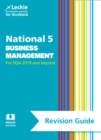 National 5 Business Management Success Guide : Revise for Sqa Exams - Book