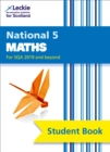 National 5 Maths Student Book for New 2019 Exams : For Curriculum for Excellence Sqa Exams - Book