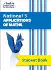 National 5 Applications of Maths Student Book for New 2019 Exams : For Curriculum for Excellence Sqa Exams - Book
