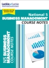 National 5 Business Management Course Notes for New 2019 Exams : For Curriculum for Excellence Sqa Exams - Book