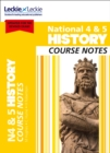 National 4/5 History Course Notes for New 2019 Exams : For Curriculum for Excellence Sqa Exams - Book