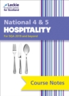 National 4/5 Hospitality Course Notes for New 2019 Exams : For Curriculum for Excellence Sqa Exams - Book