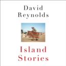 Island Stories : Britain and its History in the Age of Brexit - eAudiobook