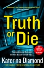 Truth or Die - eBook