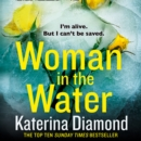 Woman in the Water - eAudiobook
