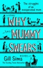 Why Mummy Swears - Book