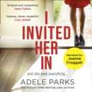 I Invited Her In - eAudiobook