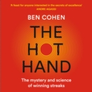 The Hot Hand: The Mystery and Science of Winning Streaks - eAudiobook