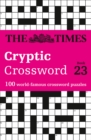 The Times Cryptic Crossword Book 23 : 100 World-Famous Crossword Puzzles - Book