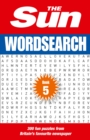 The Sun Wordsearch Book 5 : 300 Fun Puzzles from Britain's Favourite Newspaper - Book
