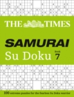 The Times Samurai Su Doku 7 : 100 Challenging Puzzles from the Times - Book