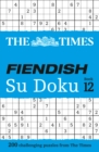 The Times Fiendish Su Doku Book 12 : 200 Challenging Puzzles from the Times - Book