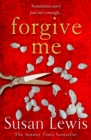 Forgive Me: the gripping new emotional thriller suspense novel from the Sunday Times bestselling author - eBook