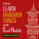 Learn Mandarin Chinese with Paul Noble for Beginners - Complete Course: Mandarin Chinese Made Easy with Your 1 million-best-selling Personal Language Coach - eAudiobook