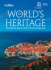 The World's Heritage : The Definitive Guide to All 1073 World Heritage Sites - Book