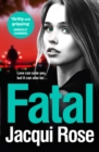 Fatal : Be Gripped in the New Year by the Latest Crime Thriller from the Best Selling Author - Book