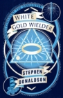 White Gold Wielder - Book
