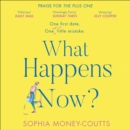 What Happens Now? - eAudiobook