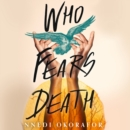 Who Fears Death - eAudiobook