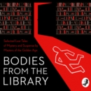 Bodies from the Library : Lost Tales of Mystery and Suspense by Agatha Christie and Other Masters of the Golden Age - eAudiobook