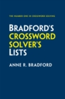 Bradford's Crossword Solver's Lists : More Than 100,000 Solutions for Cryptic and Quick Puzzles in 500 Subject Lists - Book