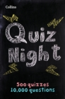 Collins Quiz Night : 10,000 Original Questions in 500 Quizzes - Book