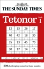 The Sunday Times Tetonor Book 1 : 200 Challenging Numerical Logic Puzzles - Book