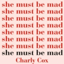 She Must Be Mad - eAudiobook