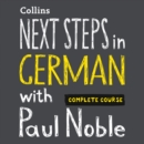 Next Steps in German with Paul Noble for Intermediate Learners - Complete Course: German Made Easy with Your Bestselling Language Coach - eAudiobook