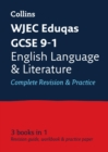 WJEC Eduqas GCSE 9-1 English Language and Literature All-in-One Complete Revision and Practice : Ideal for Home Learning, 2021 Assessments and 2022 Exams - Book