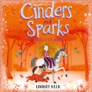 Cinders and Sparks: Fairies in the Forest (Cinders and Sparks, Book 2) - eAudiobook