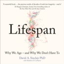 Lifespan: Why We Age - and Why We Don't Have To - eAudiobook