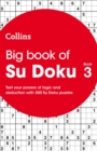 Big Book of Su Doku Book 3 : 300 Su Doku Puzzles - Book
