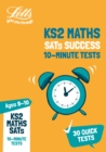 KS2 Maths SATs Age 9-10: 10-Minute Tests : For the 2020 Tests - Book