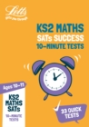 KS2 Maths SATs Age 10-11: 10-Minute Tests : For the 2020 Tests - Book