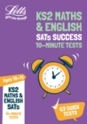 KS2 Maths and English SATs Age 10-11: 10-Minute Tests : For the 2020 Tests - Book