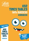 KS2 Maths Times Tables Age 7-11 Practice Workbook : For the 2020 Tests - Book