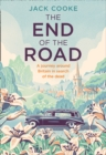 The End of the Road : A Journey Around Britain in Search of the Dead - Book