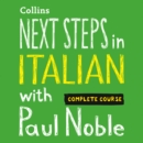 Next Steps in Italian with Paul Noble for Intermediate Learners - Complete Course : Italian Made Easy with Your 1 Million-Best-Selling Personal Language Coach - eAudiobook
