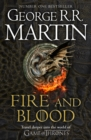 Fire and Blood: 300 Years Before A Game of Thrones (A Targaryen History) (A Song of Ice and Fire) - eBook