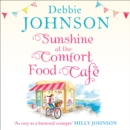 Sunshine at the Comfort Food Cafe - eAudiobook