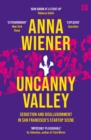 Uncanny Valley: A Memoir - eBook