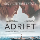 Adrift : A True Story of Love, Loss and Survival at Sea - eAudiobook