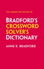 Bradford's Crossword Solver's Dictionary : More Than 250,000 Solutions for Cryptic and Quick Puzzles - Book