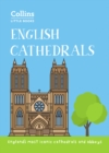 English Cathedrals : England'S Magnificent Cathedrals and Abbeys - Book