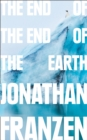 The End of the End of the Earth - Book