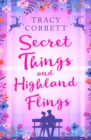 Secret Things and Highland Flings - Book