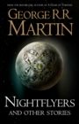 Nightflyers and Other Stories - Book