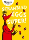 Scrambled Eggs Super! - eBook